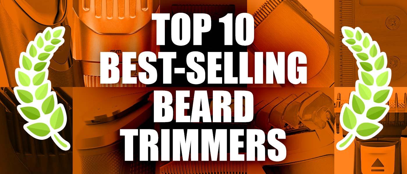 top 10 best beard trimmers