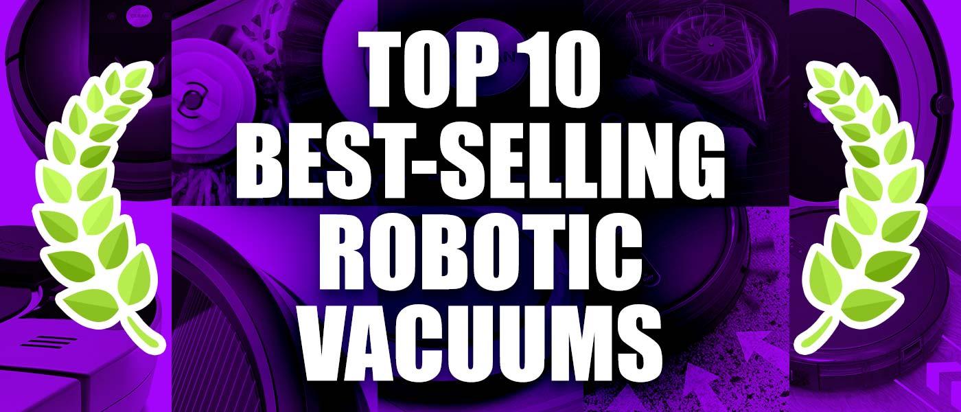 top 10 best robotic vacuums